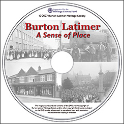 "image of the DVD ""Burton Latimer - A Sense of Place"", published in 2007 by Burton Latimer Heritage Society"